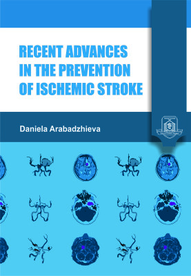 Recent Advances in the Prevention of Ischemic Stroke