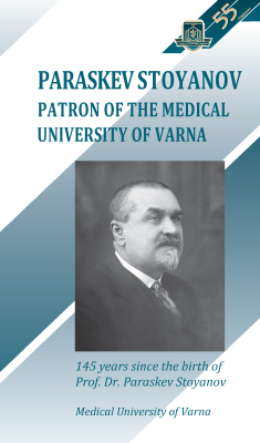 Paraskev Stoyanov – Patron of the Medical University of Varna
